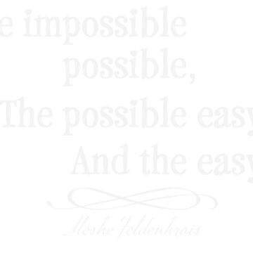 Make the possible easy by HaemishBew