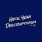 Heck Yeah Descriptivism - Pouch in white on blue by Lingthusiasm