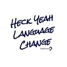 Heck Yeah Language Change - Tote in dark blue on white by Lingthusiasm