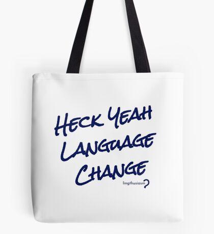 Heck Yeah Language Change - Tote in dark blue on white Tote Bag