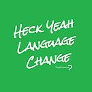 Heck Yeah Language Change - Pouch in white on green by Lingthusiasm