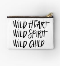 Wild Spirit, Wild Heart, Wild Child Studio Pouch