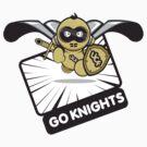 GO KNIGHTS by [̲̅ə̲̅٨̲̅٥̲̅٦ Miranda[̲̅ə̲̅٨̲̅٥̲̅٦̲̅]