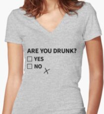 Are You Drunk? Women's Fitted V-Neck T-Shirt