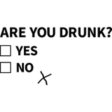 Are You Drunk? by thestarshop00
