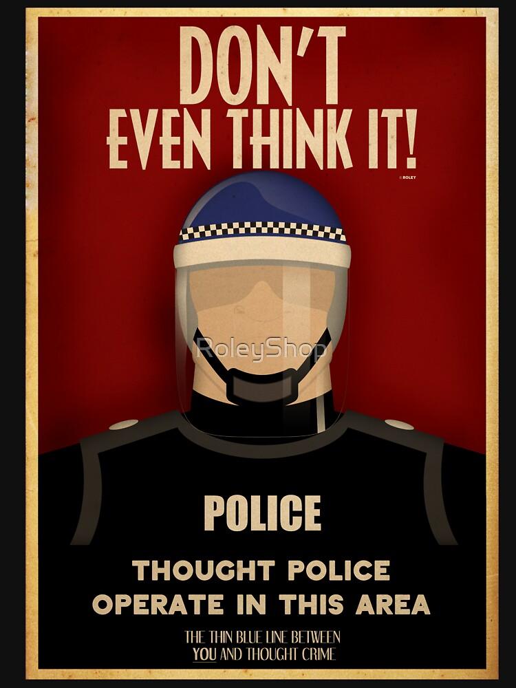 Thought Police by RoleyShop