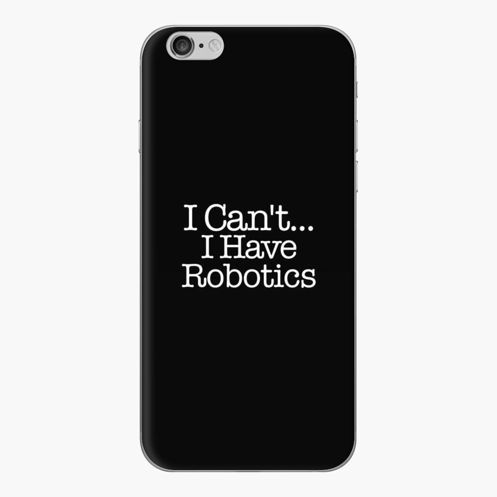 No puedo ... tengo Robótica Vinilo para iPhone