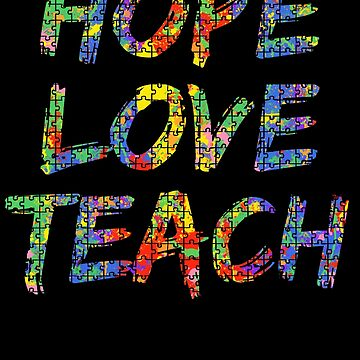 Hope Love Teach Autism Awareness Puzzle Paint Splash by TNDesignStudio