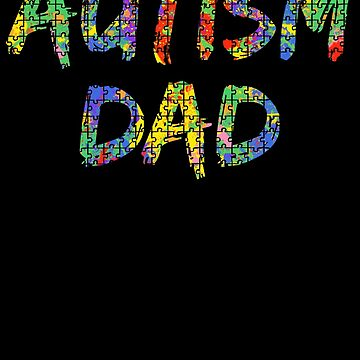 Autism Dad Autism Awareness Paint Puzzle by TNDesignStudio