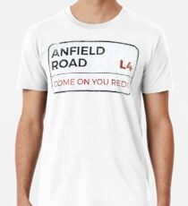 """Liverpool """"Come on you reds"""" street sign - Liverpool wall art - Liverpool posters - Liverpool accessories Men's Premium T-Shirt"""