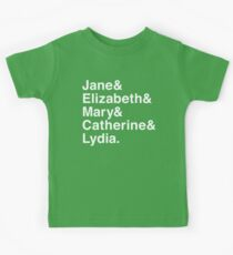 Jane & Elizabeth & Mary & Catherine & Lydia. Kids Tee