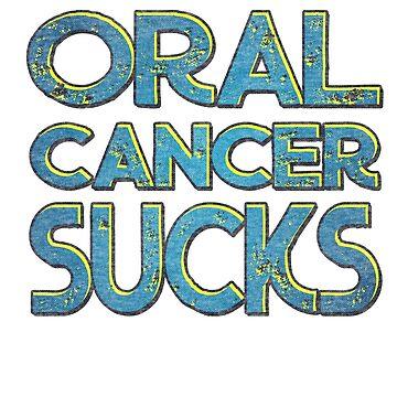 Oral cancer sucks by pirkchap
