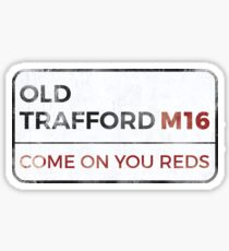 """Man United """"Come on you reds"""" street sign - Man United wall art - Man United posters - Man United accessories Sticker"""