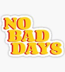 ✭No Bad Days✭ Sticker