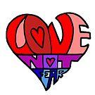 #LoveNotFear by alannarwhitney