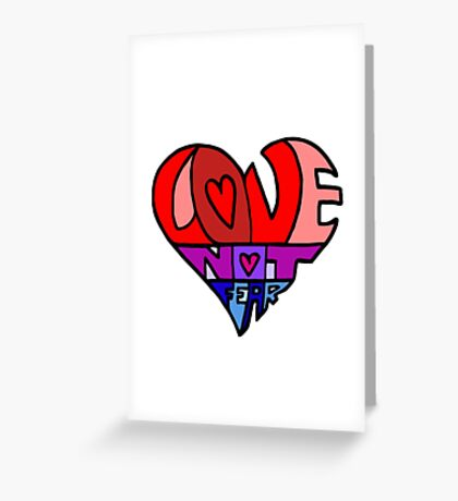 #LoveNotFear Greeting Card