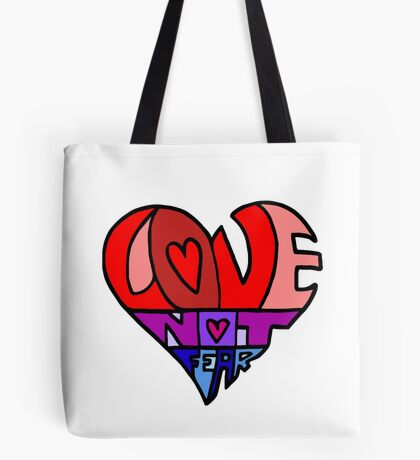 #LoveNotFear Tote Bag
