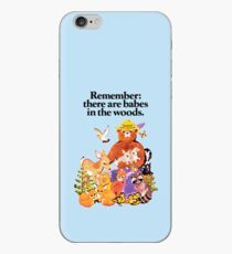 Remember there are babes in the woods. iPhone Case