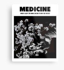 MEDICINE Metal Print