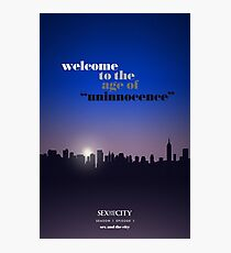 Sex and the City — S01 E01 — Sex and the City Photographic Print