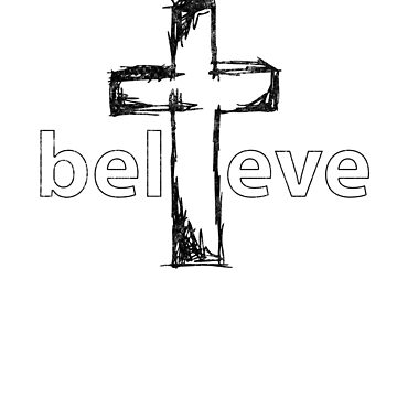 i Believe Christian gear by ProudApparel