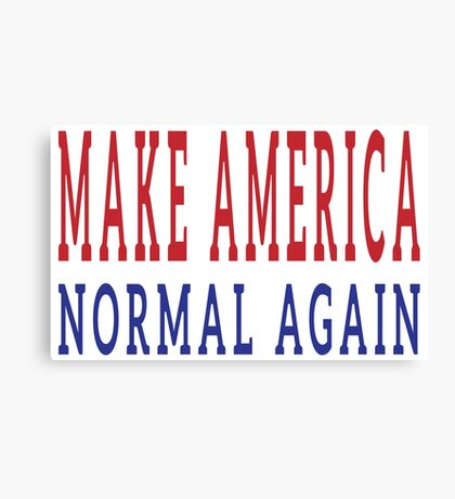 Make America Normal Again Canvas Print