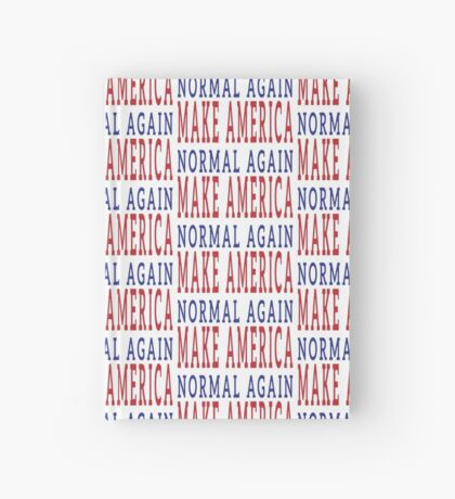 Make America Normal Again Hardcover Journal
