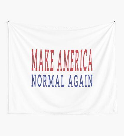Make America Normal Again Wall Tapestry