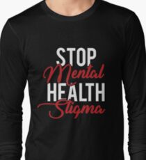 Mental Illness Stigma T Shirts Redbubble