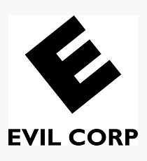 Evil Corp ~ Black Photographic Print