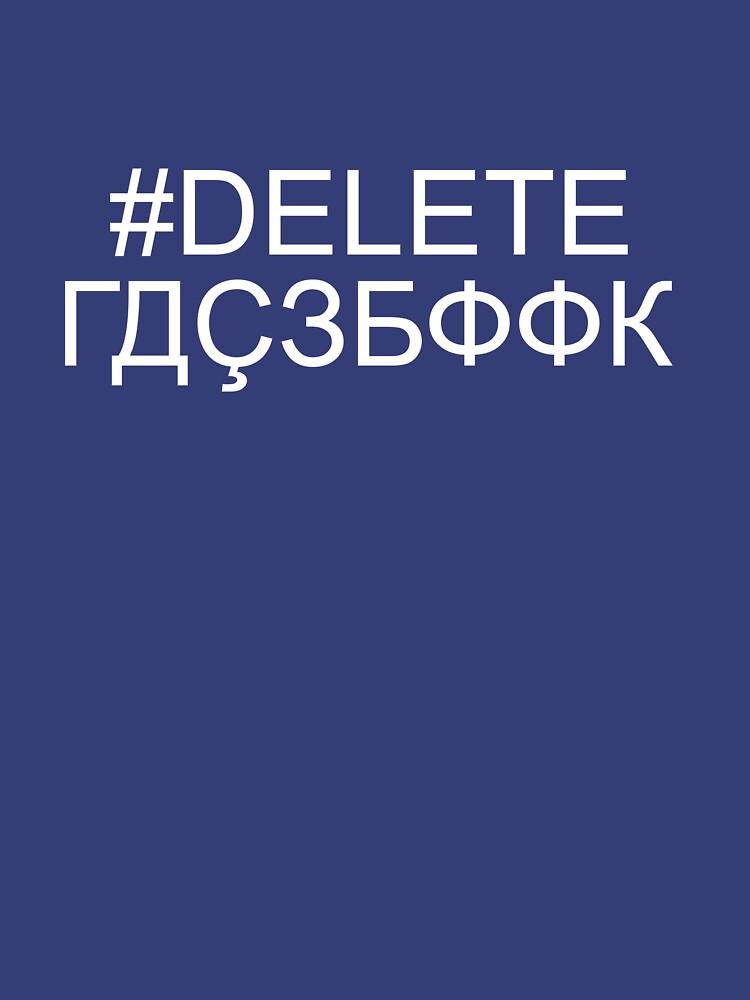Delete Facebook (ГДÇЗБФФК) by jogz