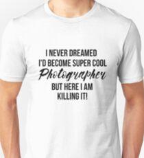 Super Cool Photographer Unisex T-Shirt