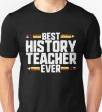 Best History Teacher Ever Unisex T-Shirt