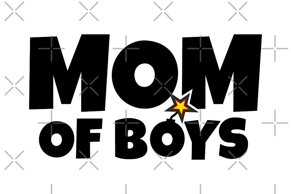 Mom of Boys - Just Before The Blast Mothers Day by theshirtshops