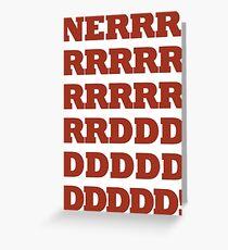 NERRRDDD! [Vintage] Greeting Card