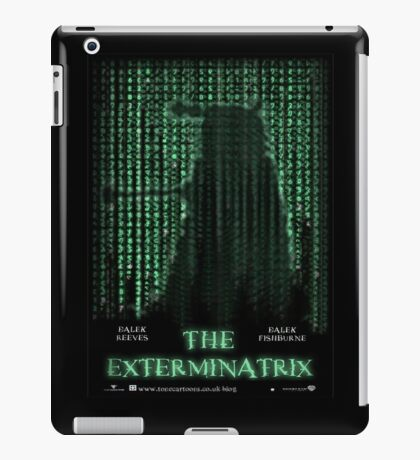 THE EXTERMINATRIX iPad Case/Skin