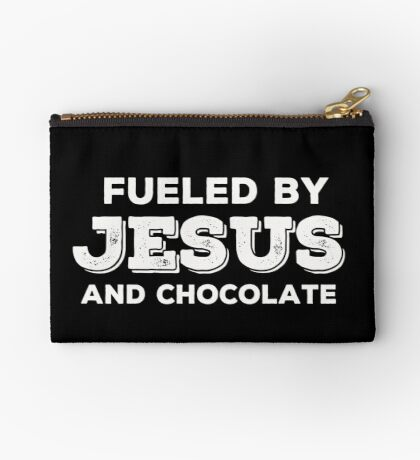 Fueled by Jesus and Chocolate in white Studio Pouch