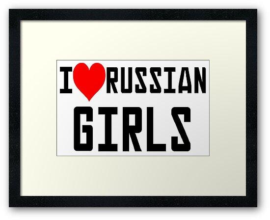 We love russian girls