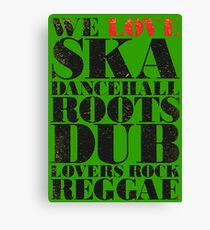 We Love The Roots Canvas Print