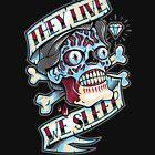 They Live...We Sleep by Nemons