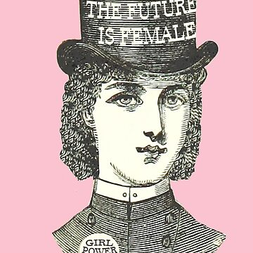 HD The future is female / Girl Power. Vintage design by mindthecherry