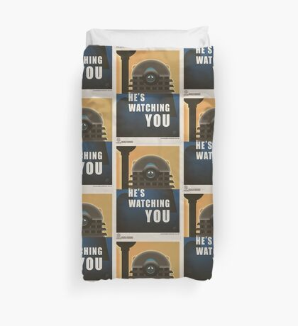 He is Watching You! Duvet Cover