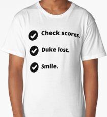 Duke Lost - Duke Sucks - I Hate Duke Long T-Shirt