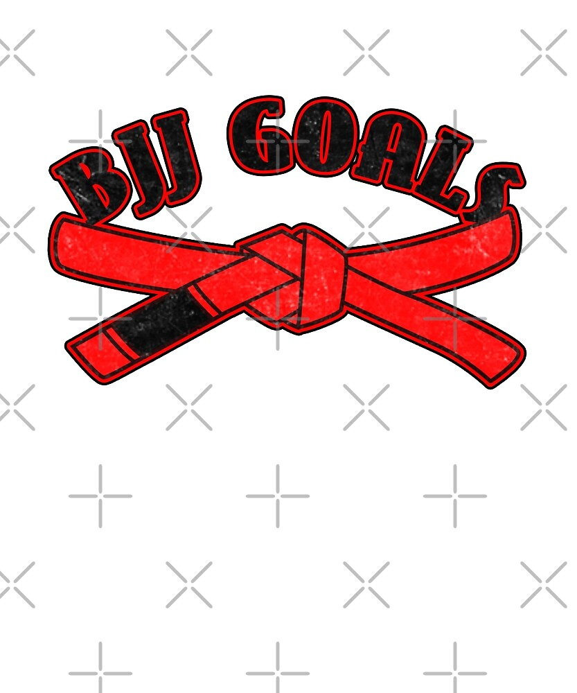 BJJ Goals Red Belt by Energetic-Mind
