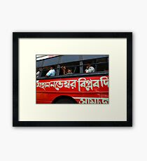 Political slogan on a Kolkata bus Framed Print