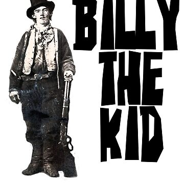 Billy the Kid by NewMexicoTees