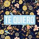 Te Quiero | I Love You in Spanish by ThePrintPuffin