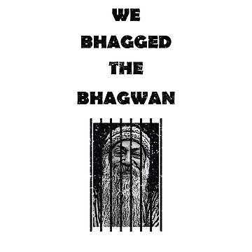 We Bhagged The Bhagwan by Phantomtollboy