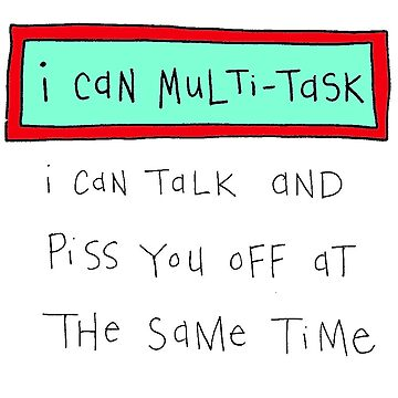 I can multi-task by WendyMassey