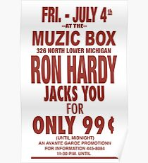 Ron Hardy (The Muzic Box Poster) Poster